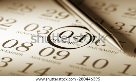 November 04 written on a calendar to remind you an important appointment.