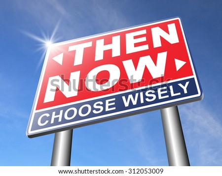now or then