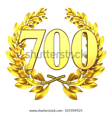 Number seven hundred Golden laurel wreath with the number seven hundred inside