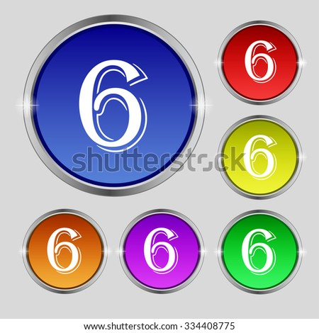 number six icon sign. Set of coloured buttons. illustration