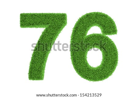 Number 76 with a green grass texture and a three dimensional effect conceptual of an eco-friendly font and conserving nature, isolated on white