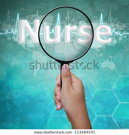 Nurse , word in Magnifying glass on medical background - stock photo