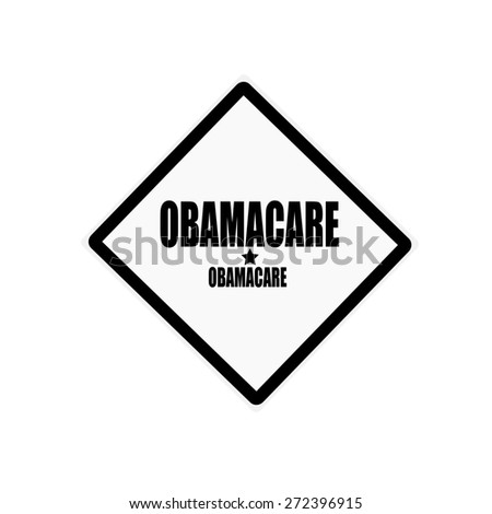 OBAMACARE black stamp text on white background - stock photo