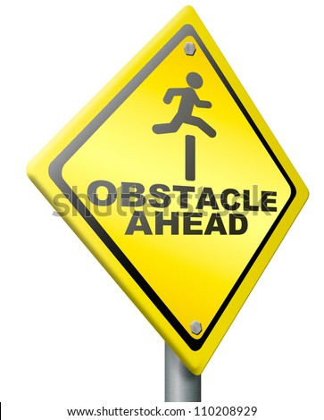 obstacle ahead caution for danger take the challenge and overcome the problem prepare for difficult and hard times jump the hurdle - stock photo