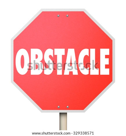Obstacle word on stop sign to illustrate overcoming a problem, challenge or difficulty - stock photo