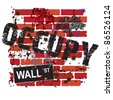 Occupy Wall Street Sign with grungy brick wall - stock photo
