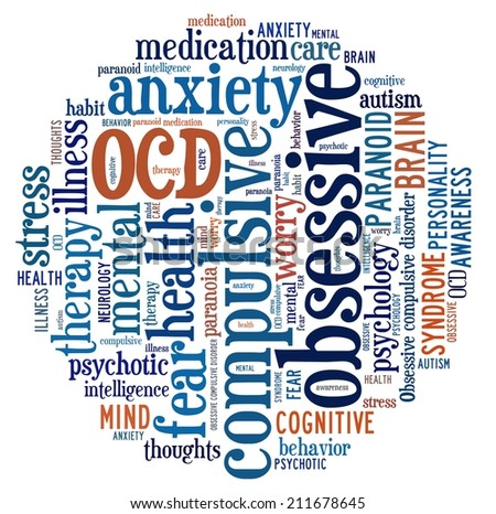 OCD or Obsessive Compulsive Disorder in word collage - stock photo