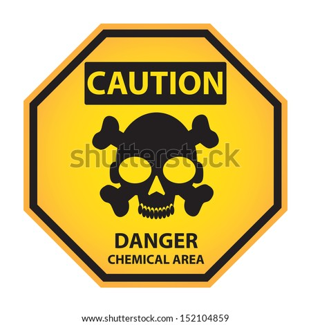 Octagon yellow and black caution with danger chemical area text and sign isolated on white background.-jpg format - stock photo