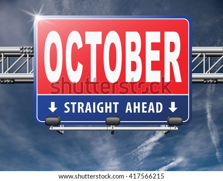 October autumn or fall month or event calendar, road sign billboard.