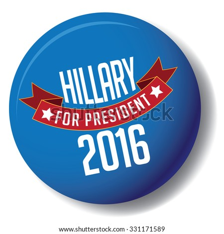 October 25, 2015: Illustration of button background showing Democrat presidential candidate Hillary Clinton for President 2016. - stock photo