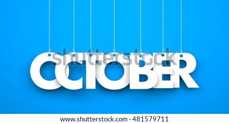 October. Text hanging on the strings. 3d illustration
