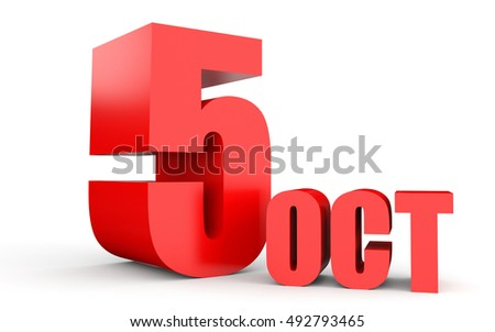 October 5. Text on white background. 3d illustration.