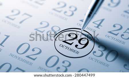 October 29 written on a calendar to remind you an important appointment.