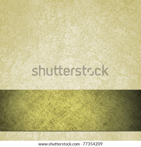 off white background with lots of antique grunge texture on wall, and parchment scratch texture on burnished gold ribbon, has copy space to add your own title or text - stock photo