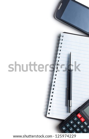 Office concept. Calculator, pen, notebook and cellphone. - stock photo