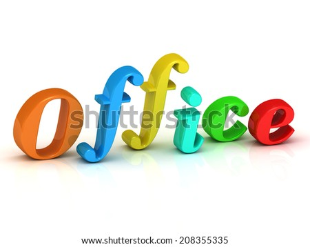 Office inscription bright colorfull volume letter on white background - stock photo