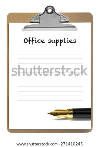 office supplies list on a notepad with golden fountain pen - stock photo