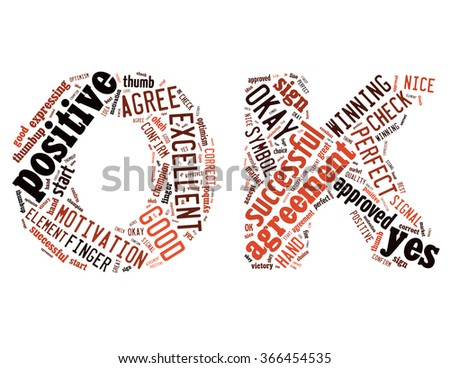 OK sign, word cloud concept on white background.