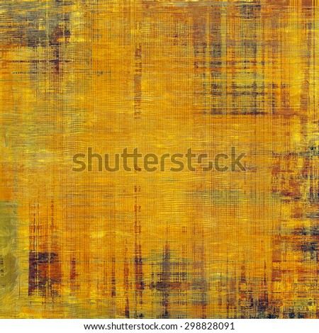 Old abstract texture with grunge stains. With different color patterns: yellow (beige); brown; green; red (orange) - stock photo