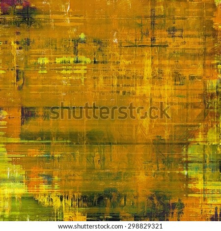 Old abstract texture with grunge stains. With different color patterns: yellow (beige); brown; gray; green - stock photo