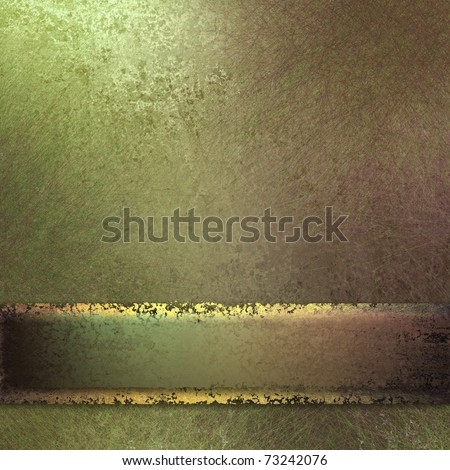 old antique olive green background with soft faded grunge texture, sunny highlights, gold ribbon and light green stripe, and copy space to add your own title, or text - stock photo