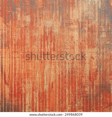 Old antique texture - perfect background with space for your text or image. With different color patterns: yellow (beige); brown; gray; red (orange) - stock photo