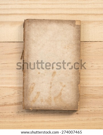 Old book on old wood.
