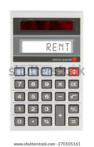 Old calculator showing a text on display - rent - stock photo