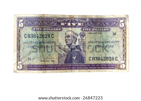 Old cash money from the US military isolated on white. - stock photo