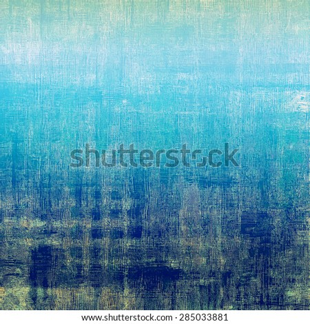 Old designed texture as abstract grunge background. With different color patterns: brown; gray; blue; cyan - stock photo