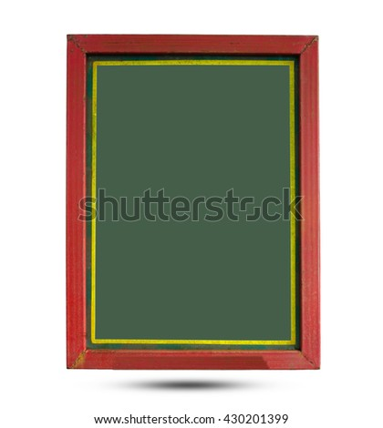 Old green wooden blackboard isolated on white background.
