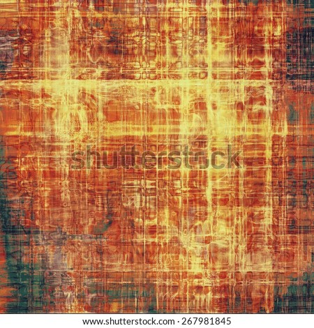 Old grunge antique texture. With different color patterns: yellow (beige); brown; black; red (orange) - stock photo