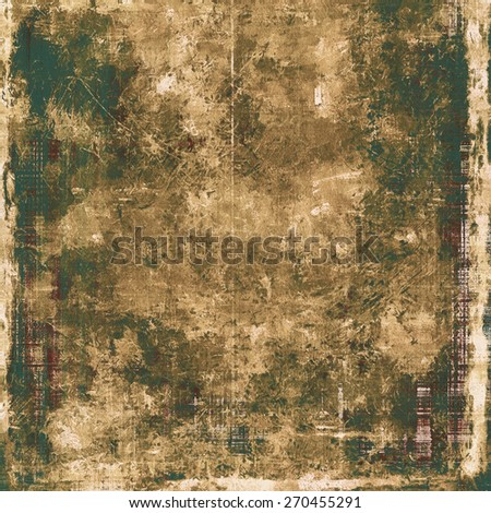 Old grunge antique texture. With different color patterns: yellow (beige); brown; gray; black - stock photo