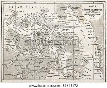 Old map of Arctic region of Sir John Franklin Northwest Passage exploration. Created by Erhard and Bonaparte, published on Le Tour du Monde, Paris, 1860 - stock photo