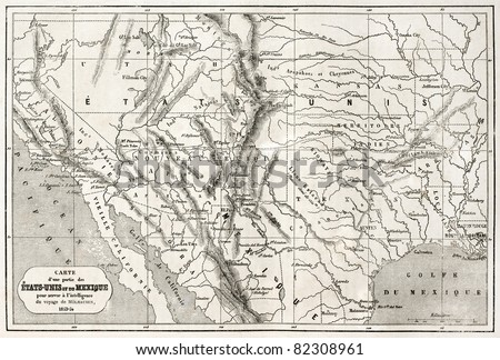 Old map of northern Mexico and south-western USA. Created by Erhard and Bonaparte, published on Le Tour du Monde, Paris, 1860 - stock photo
