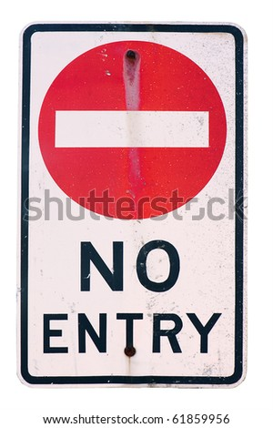 old no entry traffic sign on white  background - stock photo