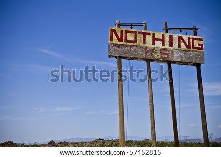 Old Nothing Sign - stock photo