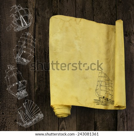 Old paper scroll with hand drawn silhouettes of various sailing ships on grunge wooden background - stock photo