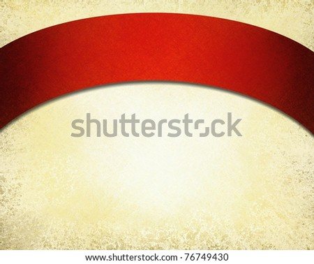 old parchment background illustration in white and beige with elegant red curved ribbon arch at the top with copy space to add your own text or title, and faint grunge texture around border - stock photo