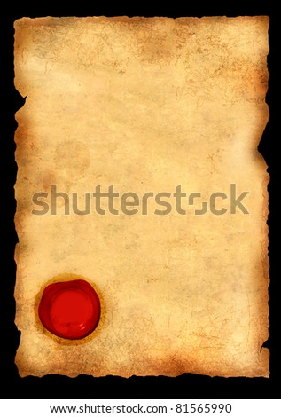 Old parchment with wax seal. Isolated over black
