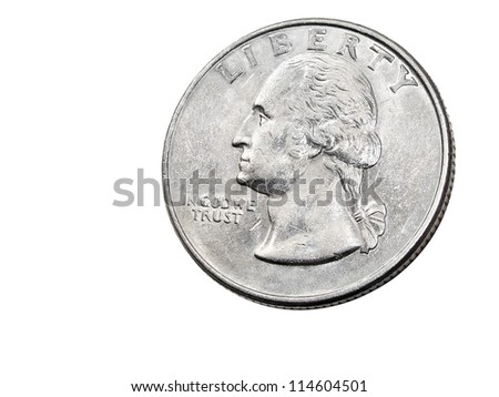 Old quarter dollar coin  with Washington portrait isolated on white background