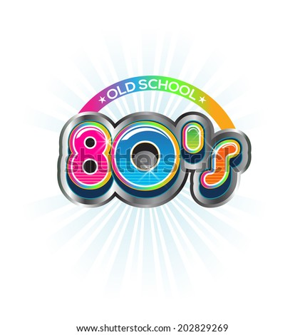 Old School 80s Vintage sign Color design - stock photo