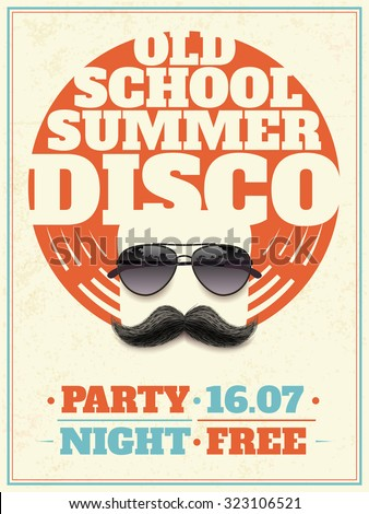 Old school summer disco retro poster with hipster moustache and aviator sunglasses with reflection  illustration