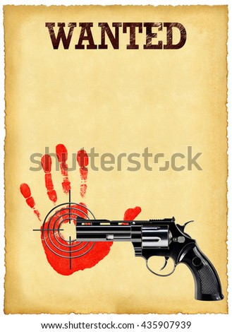 Old sheet of wanted posters and a revolver on a white background - stock photo