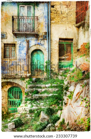 old streets of medieval villages of Italy, artistic picture - stock photo