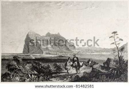 Old view of Gibraltar. Created by Bentley and Fiuden, published on Il Mediterraneo Illustrato, Spirito Battelli ed., Florence, Italy, 1841