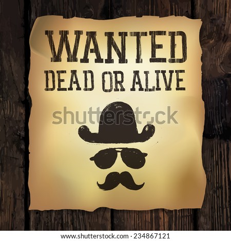 "Old ""Wanted..."" poster. Raster version - stock photo"