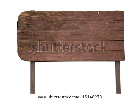 Old weathered wood sign isolated with work path. - stock photo