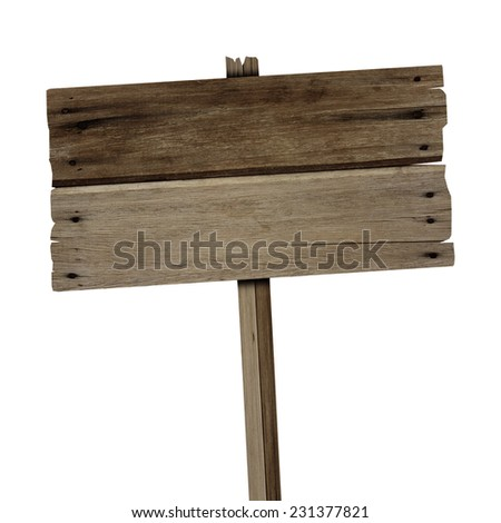 Old  wood sign isolated on white background - stock photo