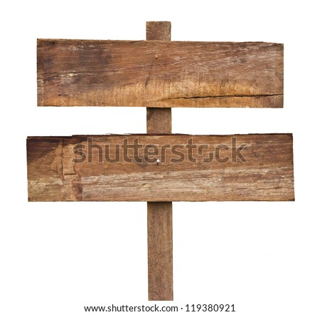 Old wooden sign isolated on a white background.